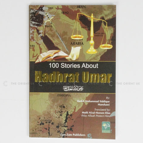 100 Stories About Hadrat Umar English - The Orient