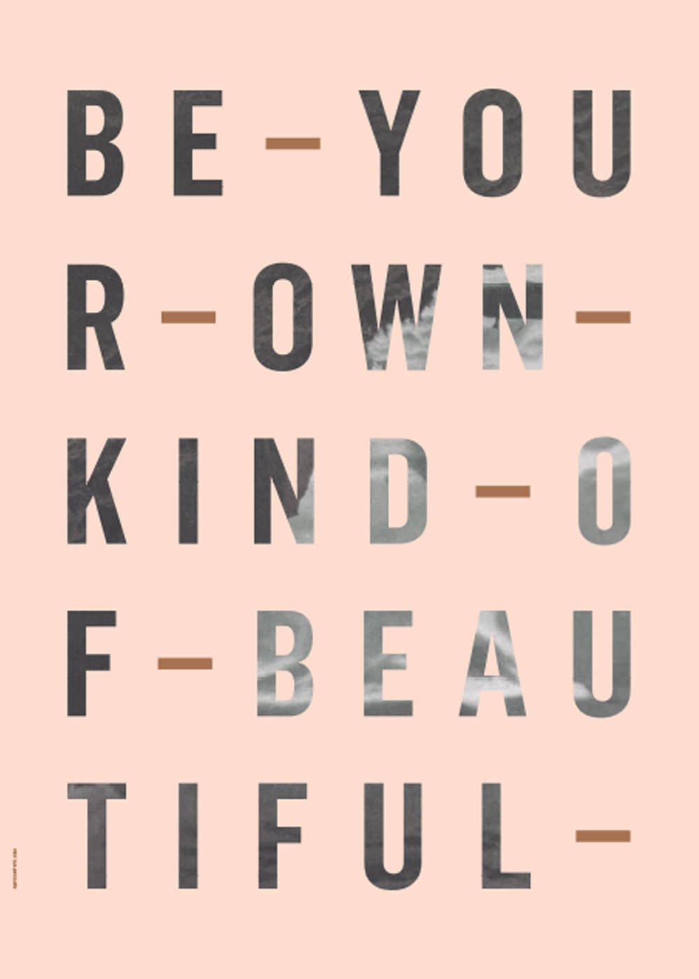 Be Your Own Kind - Rose fra I Love My Type