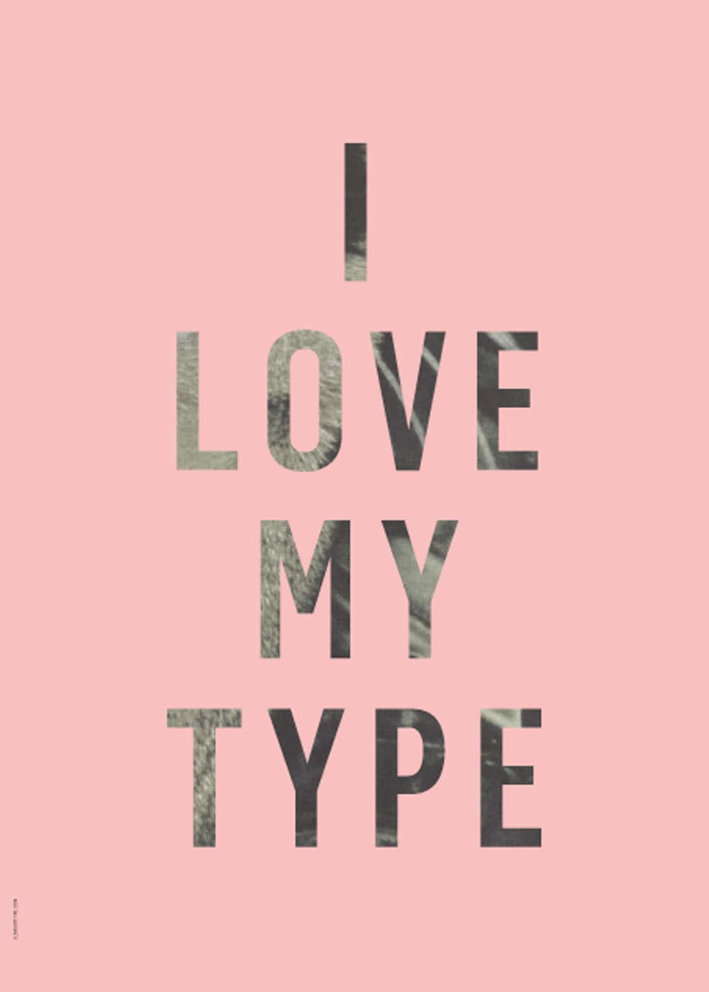 I Love My Type - Pink fra I Love My Type