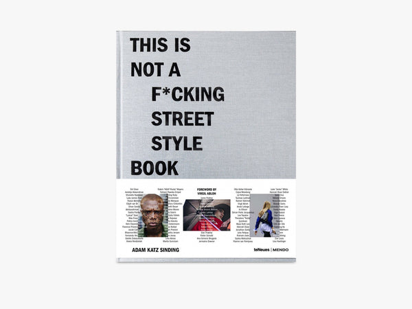 This is Not A F*cking Street Style Book fra New Mags