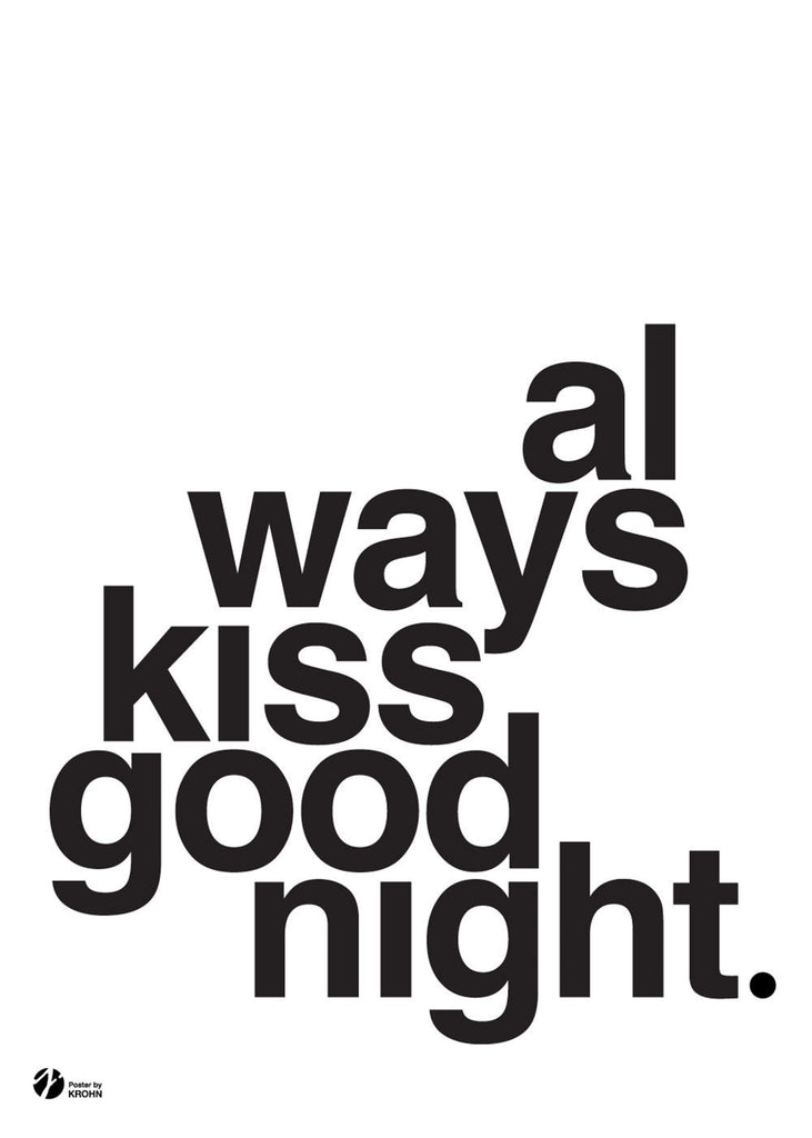 Always Kiss Goodnight, S/H fra By Krohn