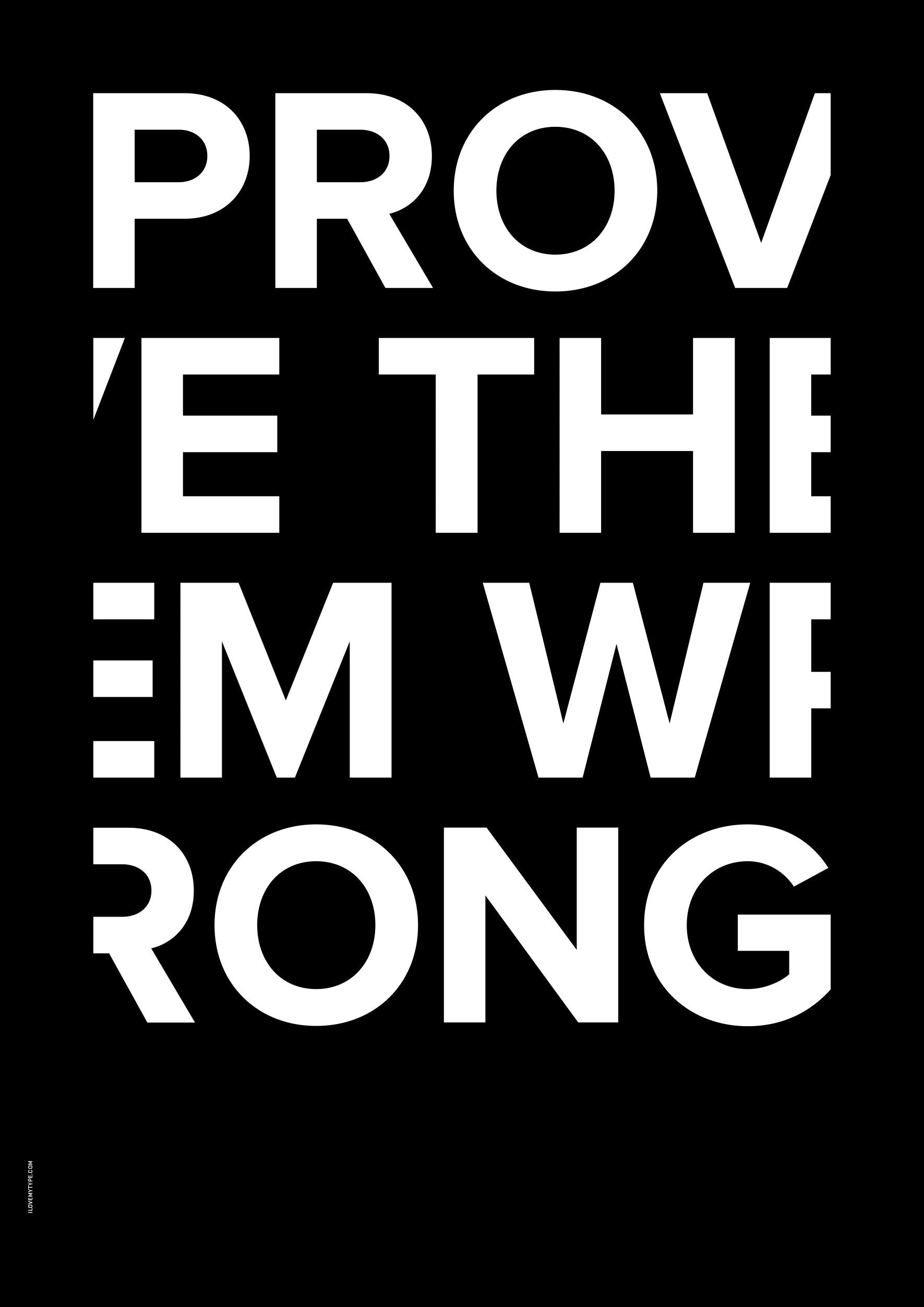 Prove Them Wrong, Black fra I Love My Type