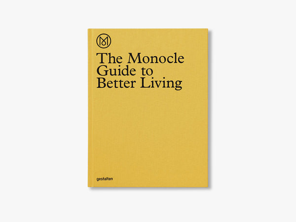 The Monocle Guide to Better Living fra MONOCLE