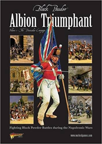 Albion Triumphant Volume 1 - The Peninsular campaign Black Powder