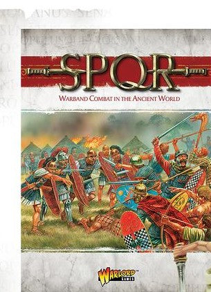 SPQR Rulebook: Warband Combat In The Ancient World