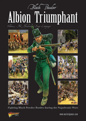 Albion Triumphant Volume 2 The Hundred Days campaign Black Powder
