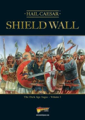 Hail Caesar: Shieldwall - The Dark Age Sagas Vol. 1