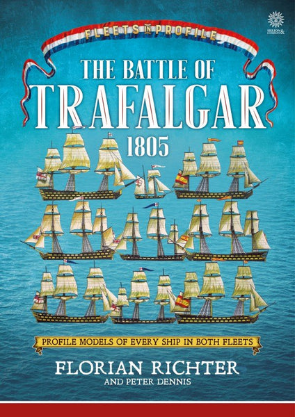 The Battle of Trafalgar 1805. Every ship on both fleets in Profile