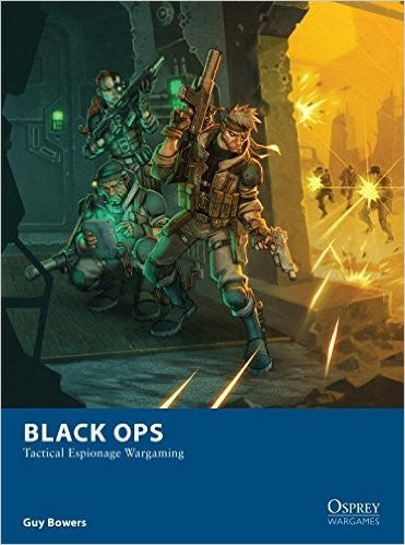 Black Ops: Tactical Espionage Wargaming