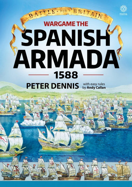 Battle for Britain Wargame the Spanish Armada 1588