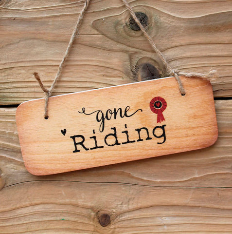 Gone Riding Horse Sign