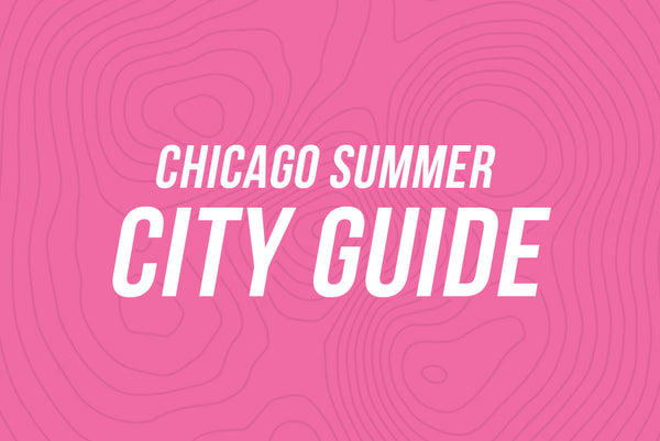 Chicago Summer City Guide