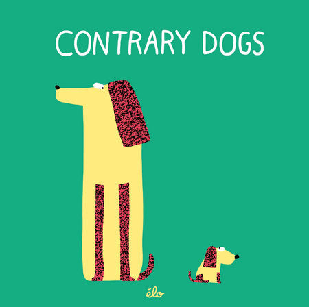 Contrary Dogs - Amy Berry Home