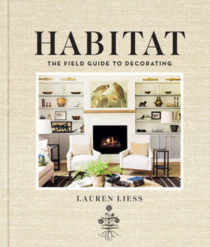 Habitat: The Field Guide to Decorating - Amy Berry Home
