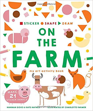 Sticker, Shape, Draw: On The Farm - Amy Berry Home