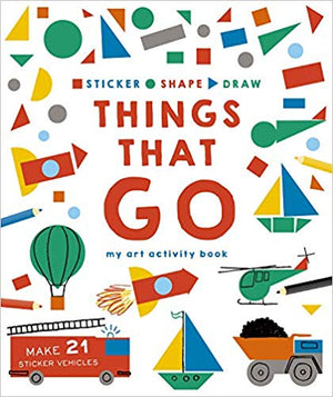 Sticker, Shape, Draw: Things The Go - Amy Berry Home
