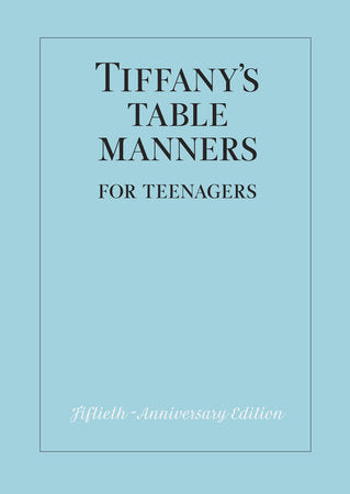 Tiffany's Table Manners For Teenagers - Amy Berry Home