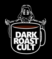 Dark Roast Cult