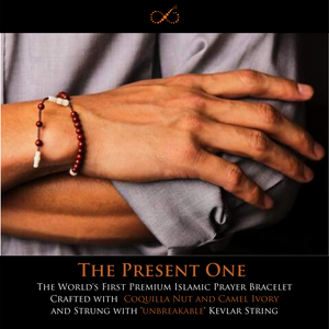 'The Present One'-  The World's First Premium Islamic Prayer Bracelet Crafted with Exotic Materials  and Strung with 'unbreakable' Kevlar String