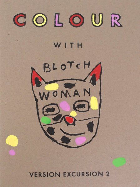 Colour with BLOTCHWOMAN