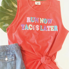 RUN NOW TACOS LATER TANK