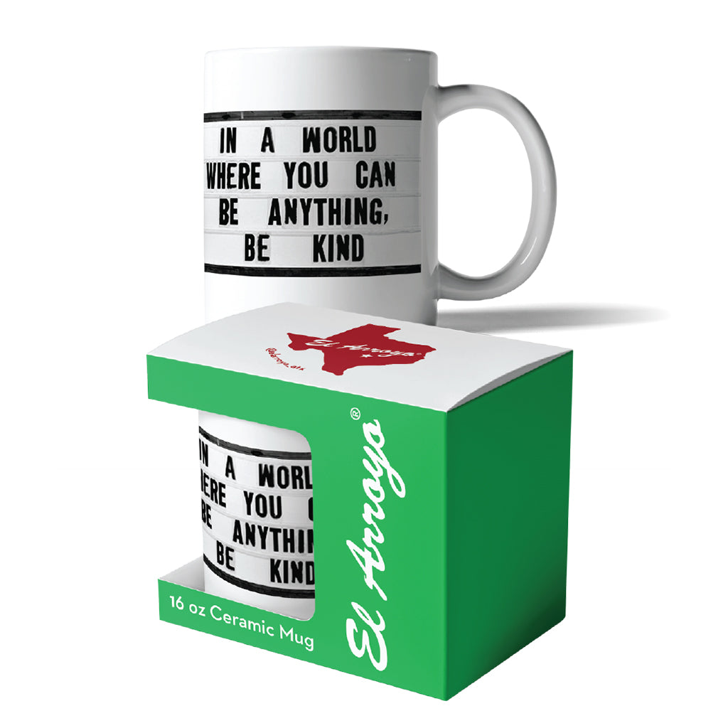 El_Arroyo_Be_Kind_Coffee_Mug