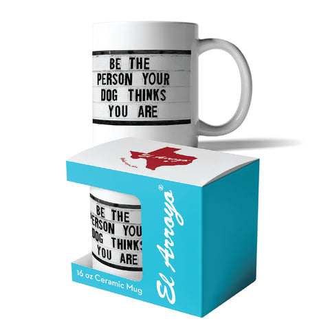 Be the Person Coffee Mug