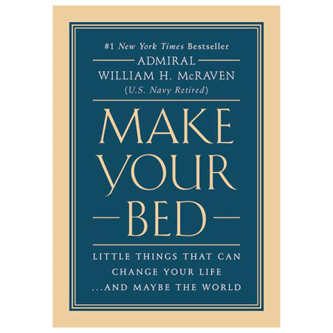 Make Your Bed by William H.McRaven
