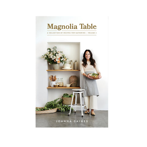 Magnolia Table, Volume 2 by Joanna Gaines