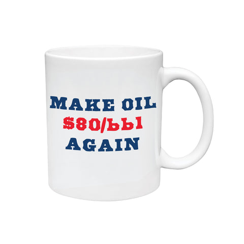 Make Oil $80/bbl Again Coffee Mug