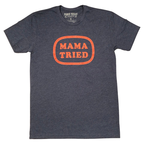 Mama Tried T-Shirt - Midnight Navy