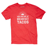 You Had Me At Breakfast Tacos T-Shirt - Vintage Texas TShirt