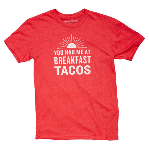 You Had Me At Breakfast Tacos T-Shirt - Red