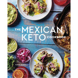 The Mexican Keto Cookbook by Torie Borrelli