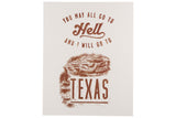 You May All Go To Hell Print