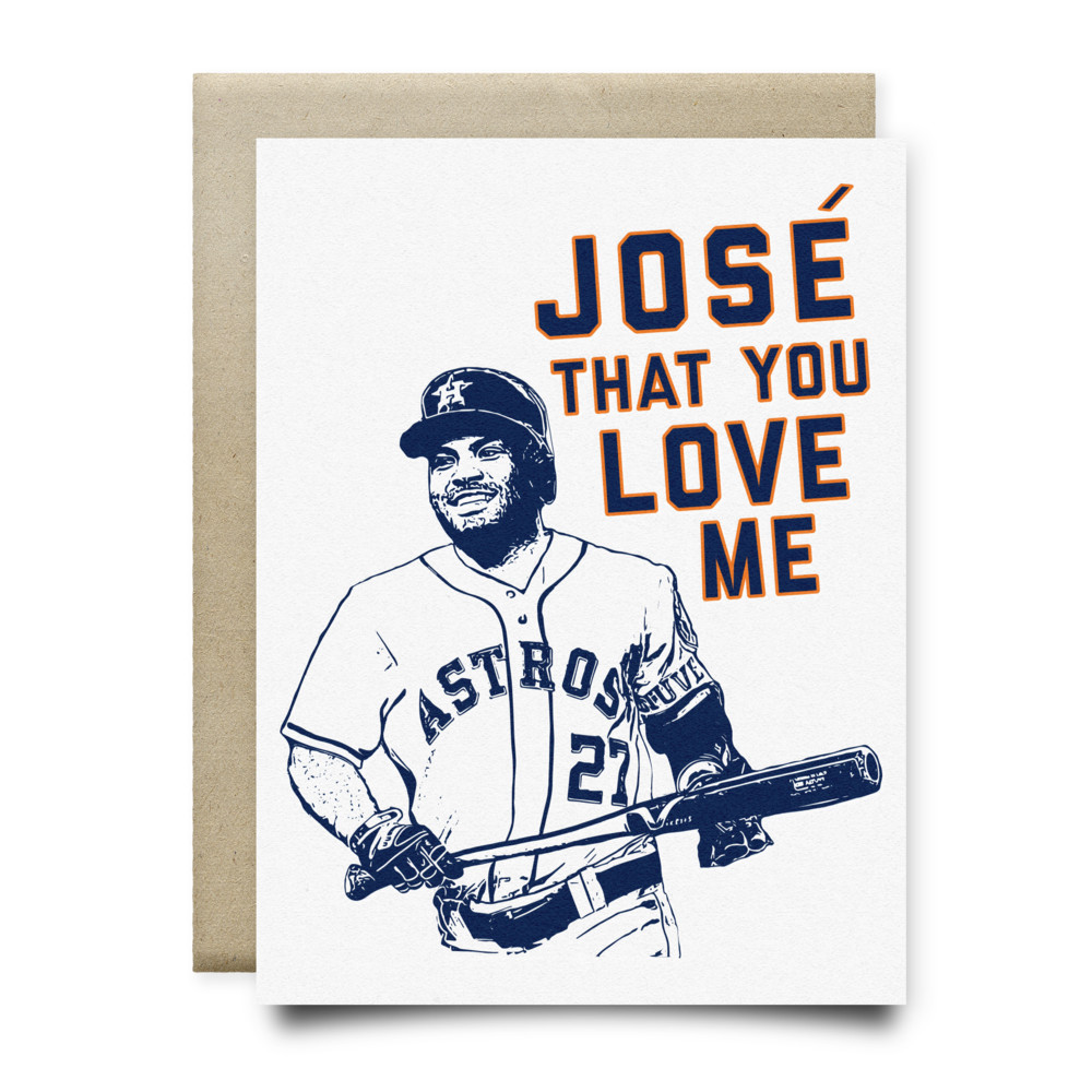 Jose That You Love Me Astros Card