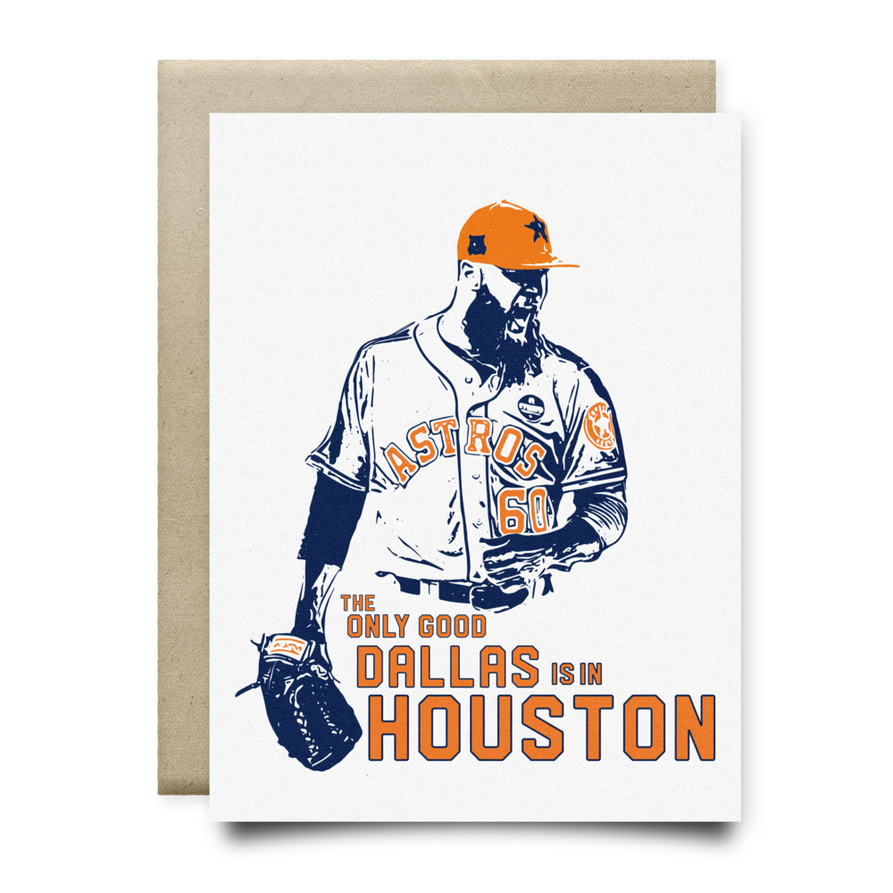 The Only Good Dallas is in Houston Astros Card