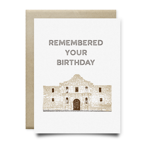 Alamo Almost Remembered Your Birthday Card