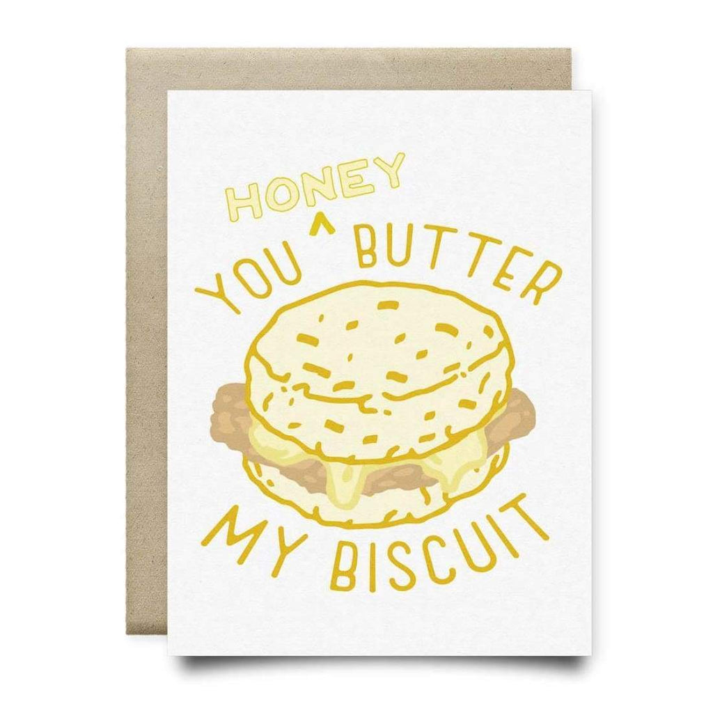You Honey Butter My Biscuit Card