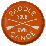 Izola Drink Tray - Paddle Your Own Canoe
