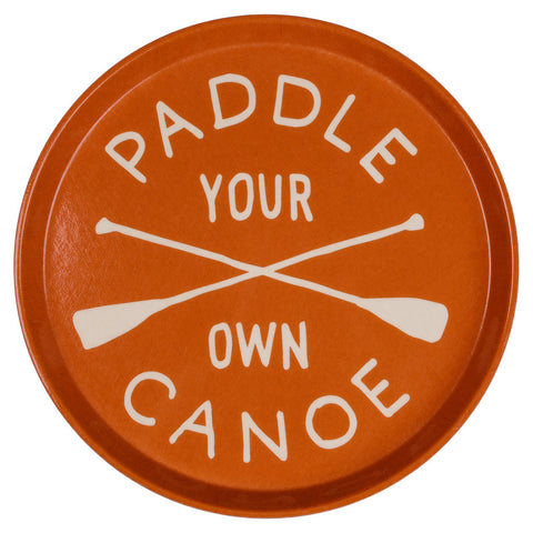 Drink Tray - Paddle Your Own Canoe