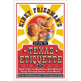 Kinky Friedman's Guide to Texas Etiquette by Kinky Friedman