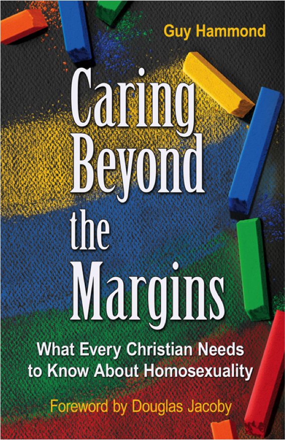 Caring Beyond the Margins: What Every Christian Needs to Know About Homosexuality. 2nd Edition.  IBOOKS VERSION