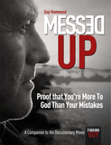 MESSED UP! Proof That You're More to God Than Your Mistakes. IBOOKS VERSION