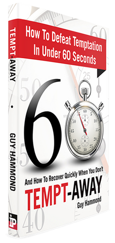 How To Defeat Temptation in Under 60 Seconds And How to Recover Quickly When You Don't. KINDLE VERSION
