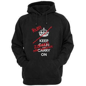 Keep calm and Run zombies are coming hoodie