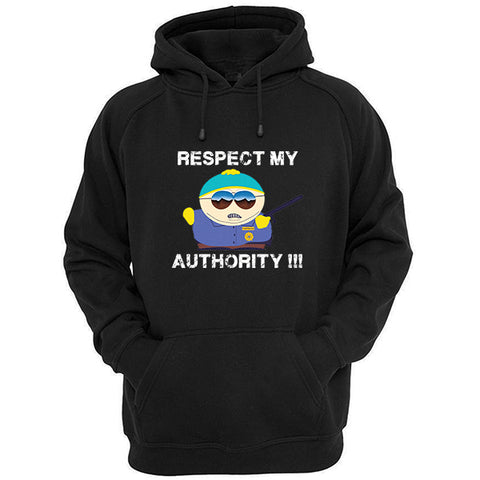 Respect my authority Cartman south park hoodie