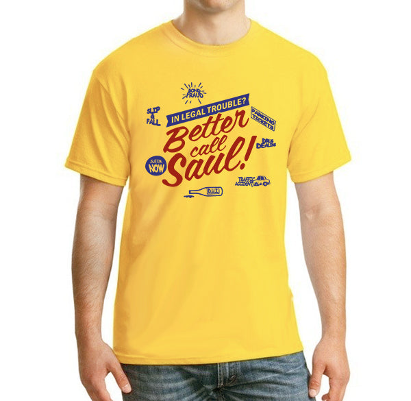 In legal trouble ? Better call saul Men's T-Shirt