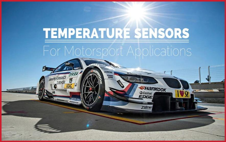 Motorsport temperature sensors