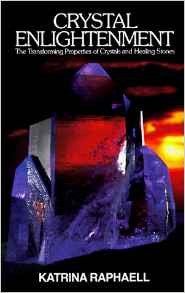 Book: Crystal Enlightenment, Transforming properties of Crystals & Healing Stones